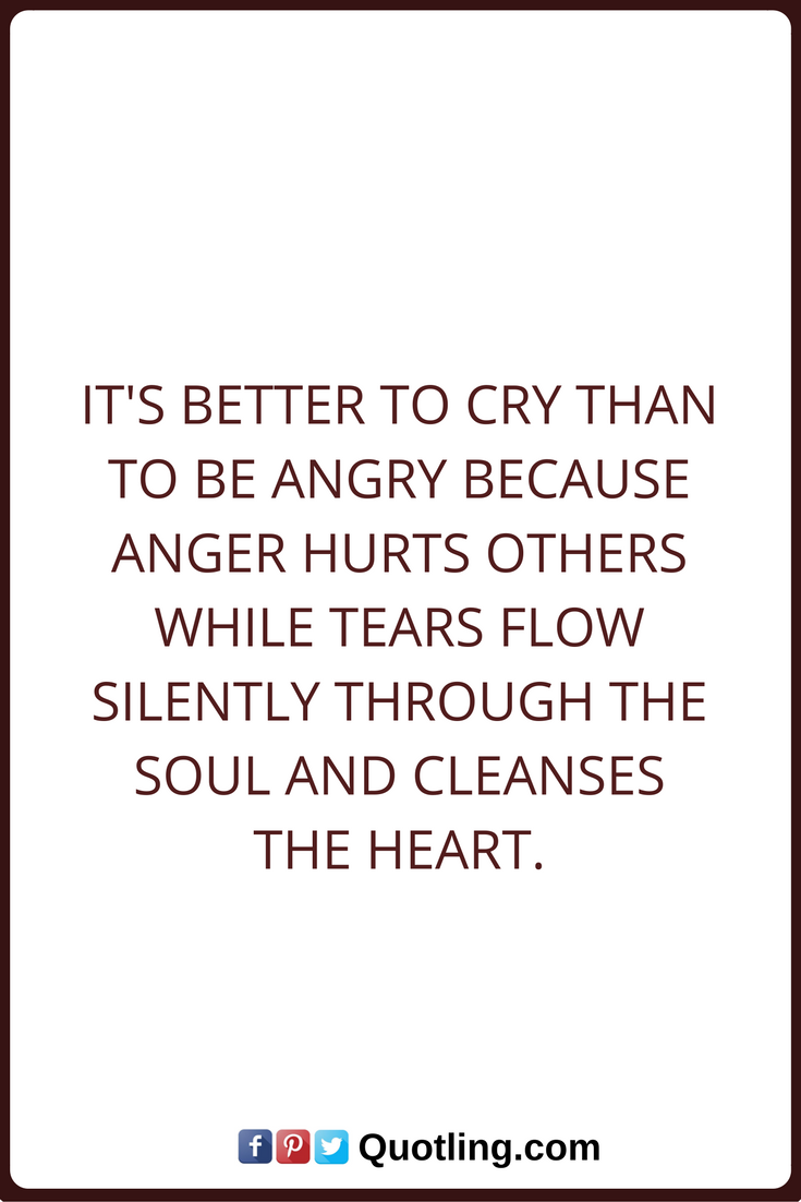 Angry And Crying Quotes Abycamp