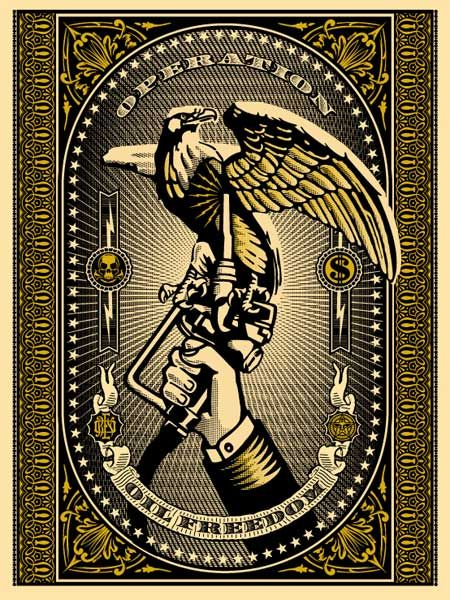 OPERATION OIL FREEDOM (Gold)- Shepard Fairey