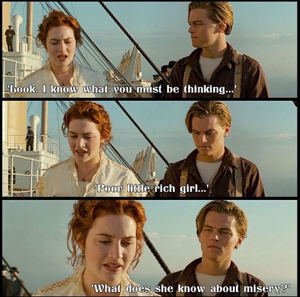 Image result for poor little rich girl quote titanic