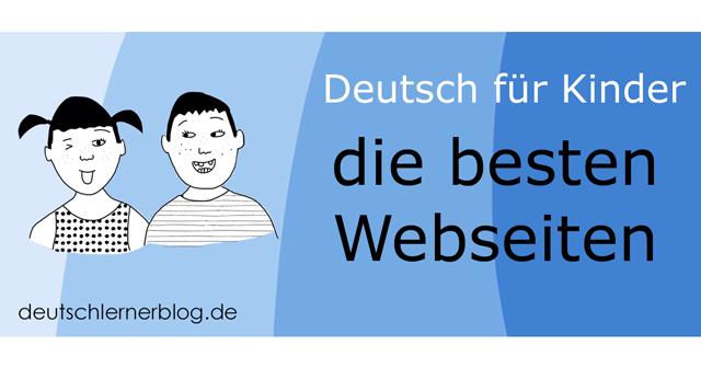 Deutsch für Kinder und Jugendliche So lernen Kinder
