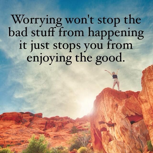 Stop Worrying