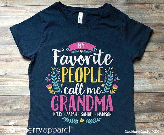 Sweatshirt My Favorite People Call Me Grandma Shirt Mothers Day Gift Grandmother Shirt Hoodie Personalized Gift for Grandma