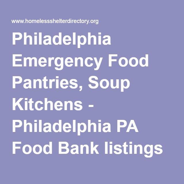 Philadelphia Food Pantries, Soup Kitchens, And Food Banks. Find Emergency  Food Resources In Philadelphia PA.