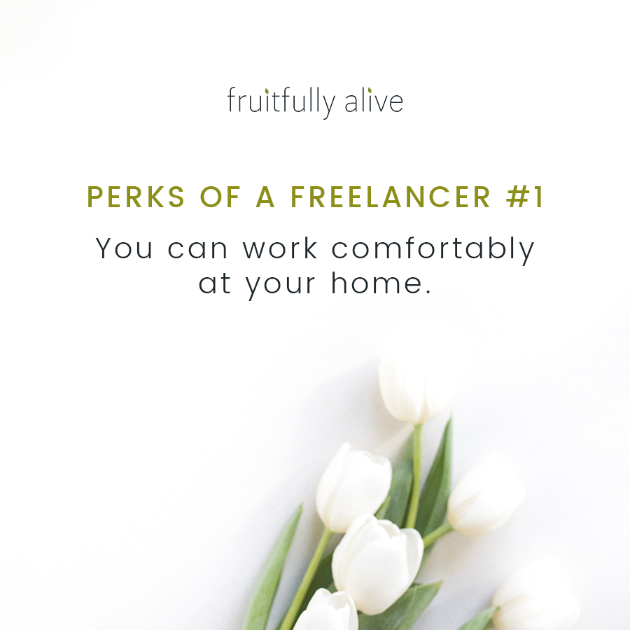 Freelancing Work From Home Wahm At Home Job Ideas Perks Of A Freelancer Self Employment Freelance Work Freelance