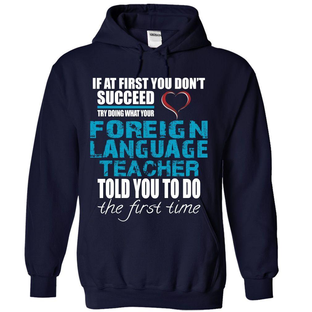 Foreign Language Teacher T-Shirts, Hoodies. GET IT ==►…