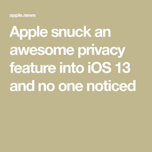 snuck an awesome privacy feature into iOS 13 and no one noticed — Fast Company #ios13wallpaper Apple snuck an awesome privacy feature into iOS 13 and no one noticed #ios13wallpaper snuck an awesome privacy feature into iOS 13 and no one noticed — Fast Company #ios13wallpaper Apple snuck an awesome privacy feature into iOS 13 and no one noticed #ios13wallpaper