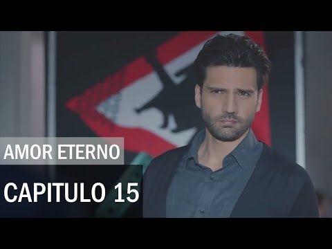 Kara Sevda Amor Eterno Capitulo 15 Completo Hd Español Youtube Español Youtube Amor