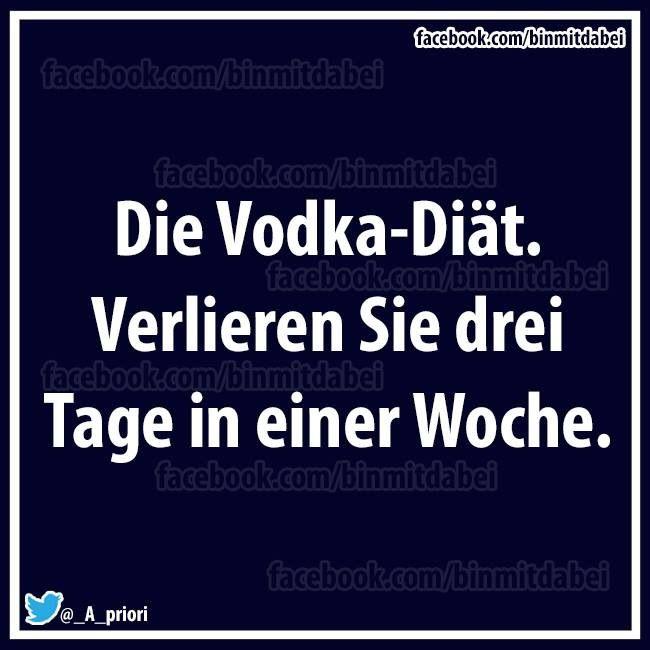 Vodka Diät (mit Bildern) | Witzige sprüche, Lustige ...