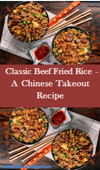 #ThePerfect [Recipe] >> Classic Beef Fried Rice - A Chinese Takeout Recipe - ~11~ weblocalfood #seasonedricerecipes