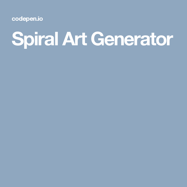 spiral art generator front end dev writing graphics tools