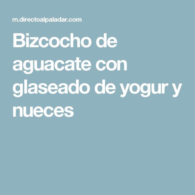 Bizcocho de aguacate con glaseado de yogur y nueces