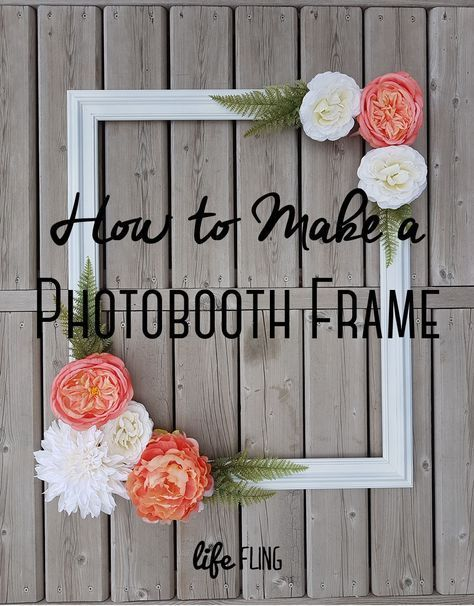How to make a photo booth frame