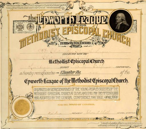 Certificate authorizing the organization of a branch of the Epworth League at the Chatsworth Park, California Methodist Episcopal Church of the Los Angeles District, Chapter No. 19104, November 25, 1898. The Epworth league was a Christian youth group.  Chatsworth Historical Society. San Fernando Valley History Digital Library.