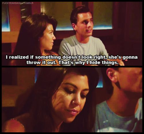 Kourtney S Face Makes Me Lol After He Says He Hides Things Funny Kardashian Moments Kardashian Funny Scott Disick Quotes