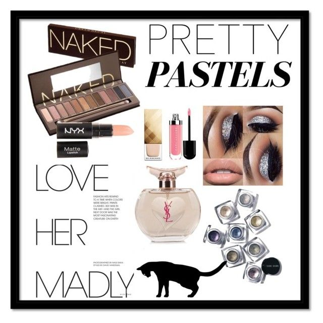 """""""naked"""" by bibipi ❤ liked on Polyvore featuring beauty, Urban Decay, Burberry, Yves Saint Laurent and Bobbi Brown Cosmetics"""