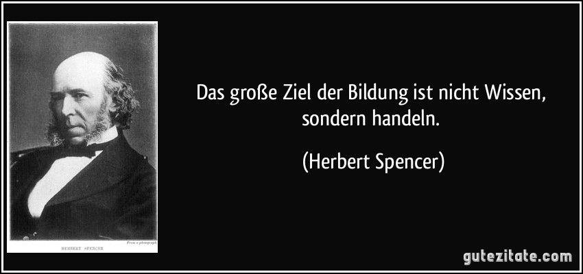 Herbert Spencer Weisheiten Zitate Zitate Nachdenken Zitate