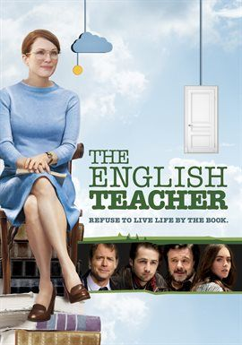 The English Teacher Julianne Moore With Images Teacher