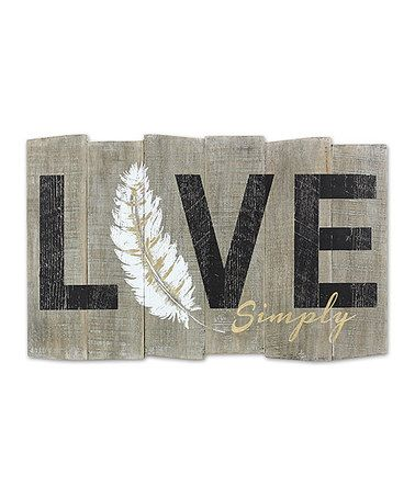 Loving this 'Live Simply' Wood Sign on #zulily! #zulilyfinds