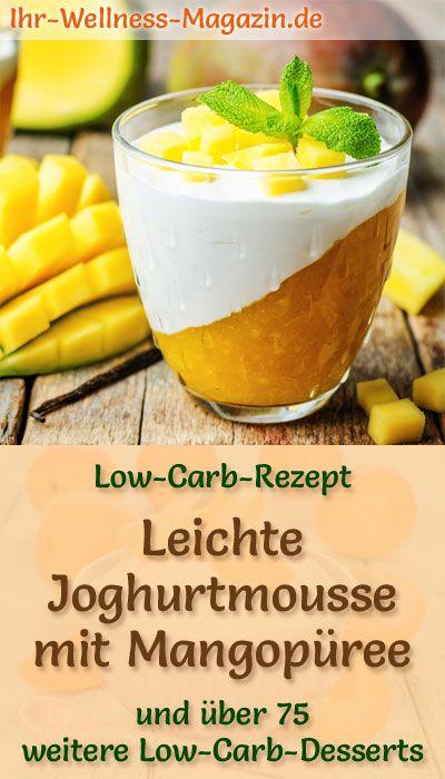 Low Carb Joghurtmousse mit Mangopüree im Glas - Rezept für Nachtisch #einfachernachtisch