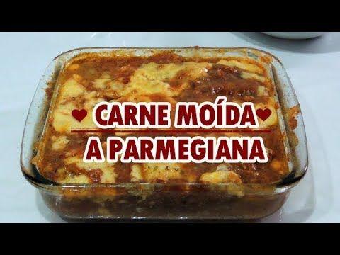 Parmegiana De Carne Moida Ao Forno Youtube Parmegiana De Carne
