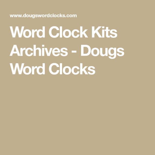 House · Word Clock Kits Archives   Dougs ...