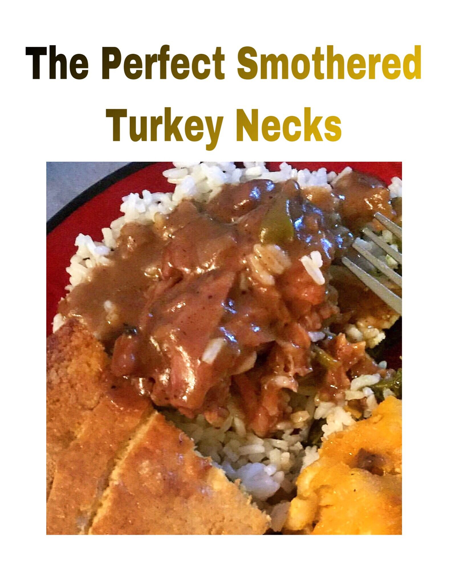 Ladylife.blog To See The Perfect Smothered Turkey Necks