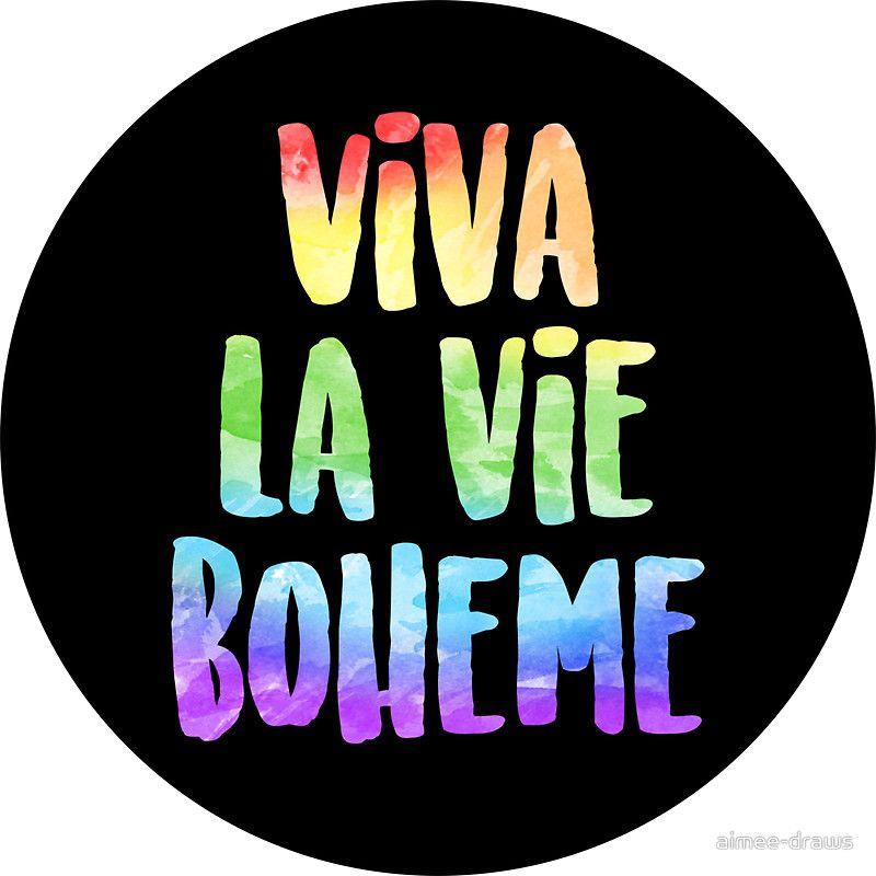 Viva La Vie Boheme Rent Sticker By Aimee Draws La Vie Boheme