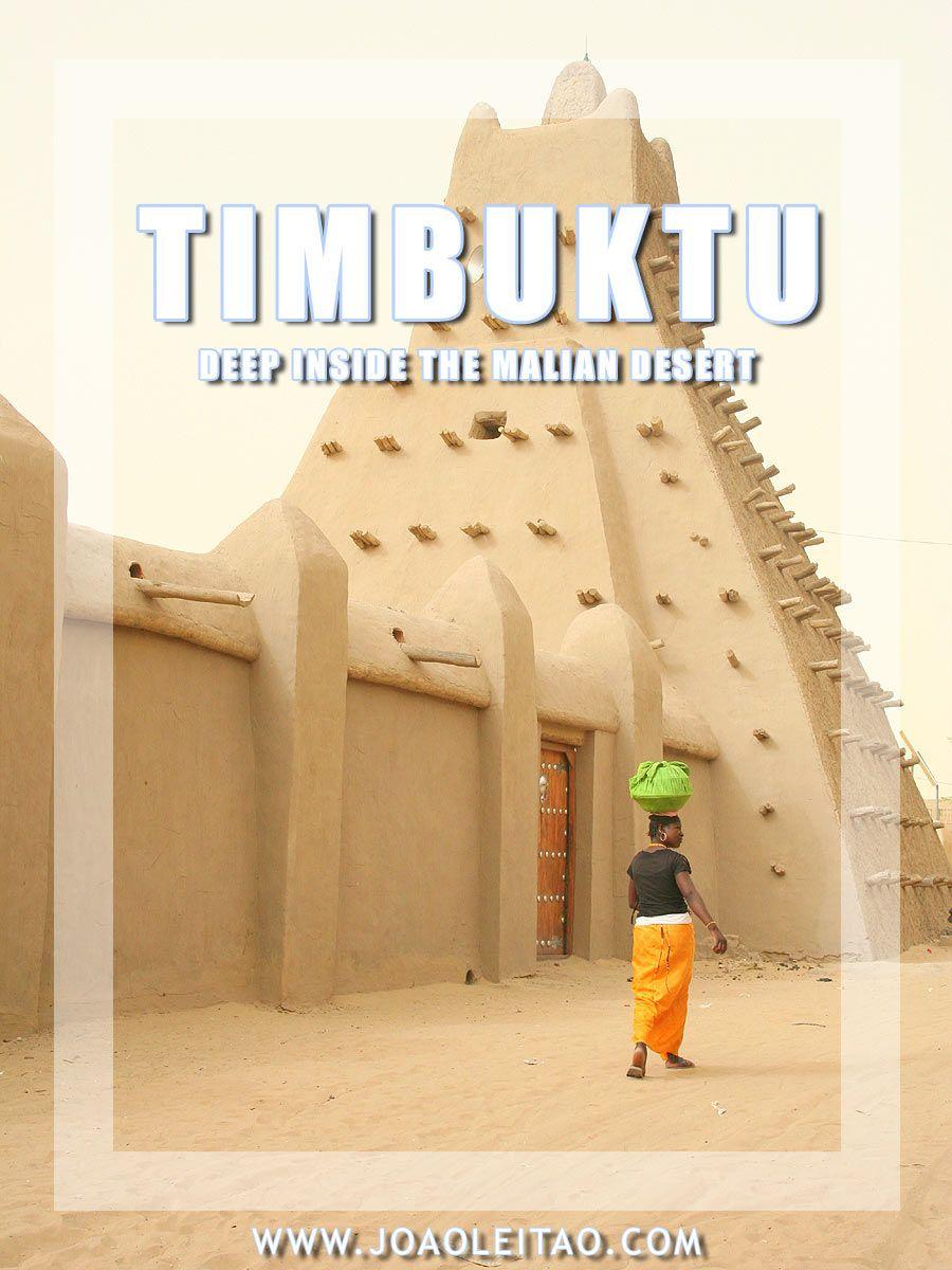 Visit Timbuktu In Mali Travel Blog Nomad Revelations Exploring Unexpected Places Since 1999 Timbuktu Mali Travel Travel Blog