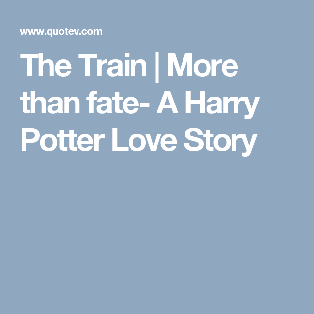 More Than Fate A Harry Potter Love Story 1 A Fresh Start Harry Potter Love Harry Harry Potter