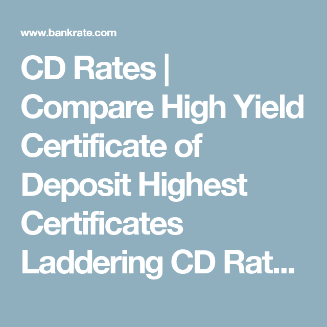 Cd Rates Compare High Yield Certificate Of Deposit Highest