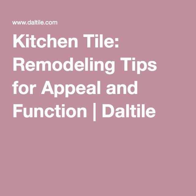 Kitchen Tile: Remodeling Tips for Appeal and Function | Daltile