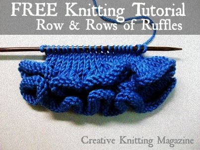9b5a5b0c0 FREE Row and Rows of Ruffles Tutorial from Creative Knitting ...