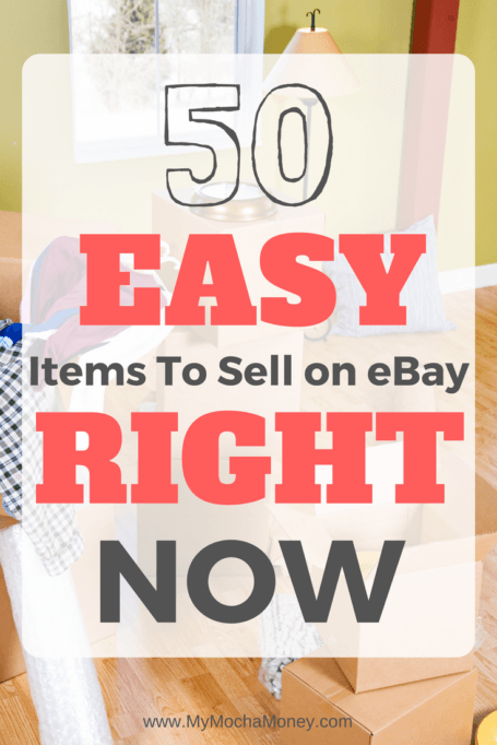 Looking For Easy Items To Sell On Ebay Look No Further Than This List Of 50 Easy Items To Sell On Ebay Right Now Things To Sell Ebay Selling Tips What