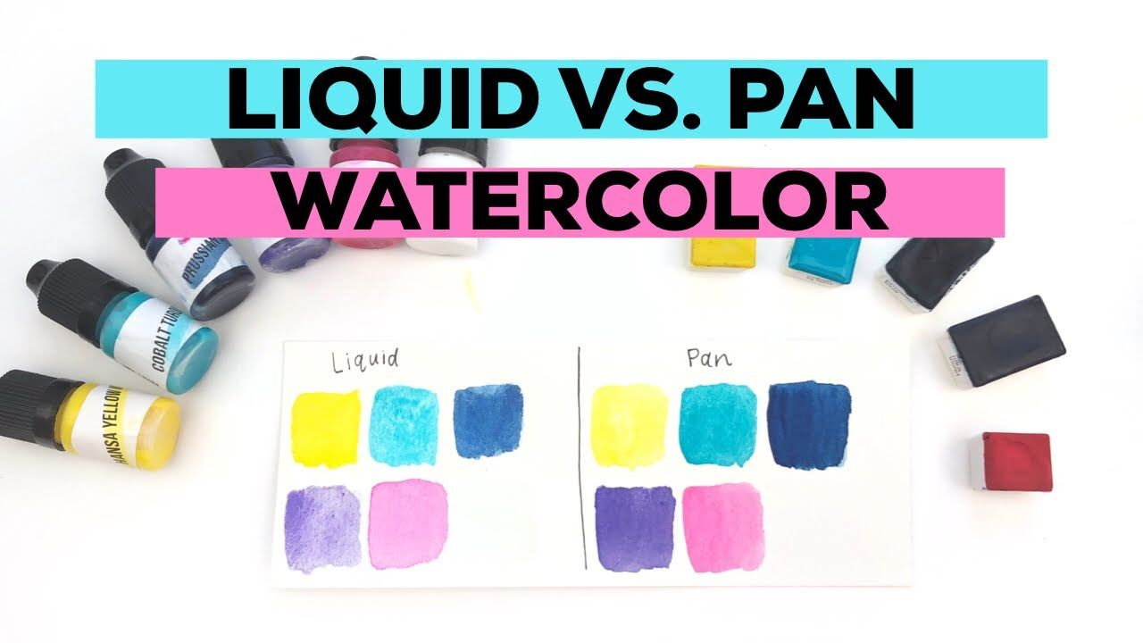 Liquid Watercolor Vs Pan Watercolor Watercolor Lettering Basics