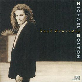 Soul Provider: Michael Bolton: MP3 Downloads | Michael Bolton in