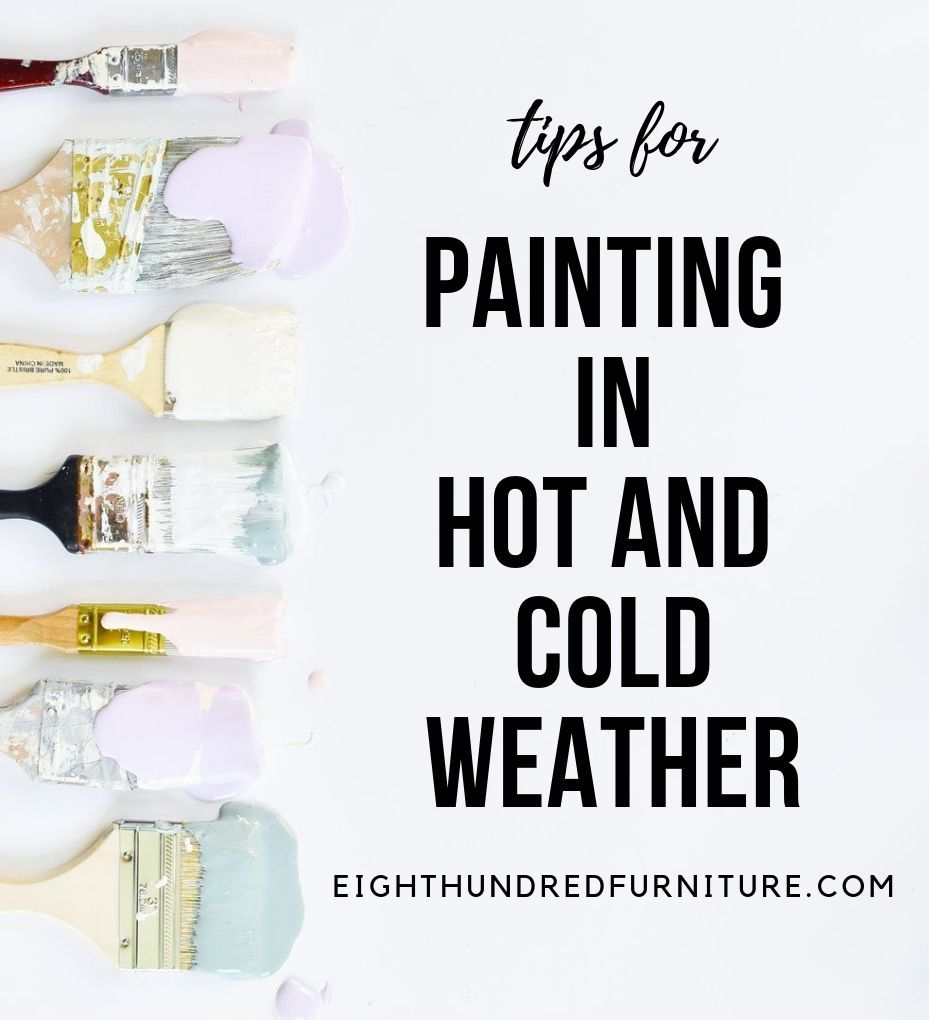 Tips For Painting In Hot And Cold Weather