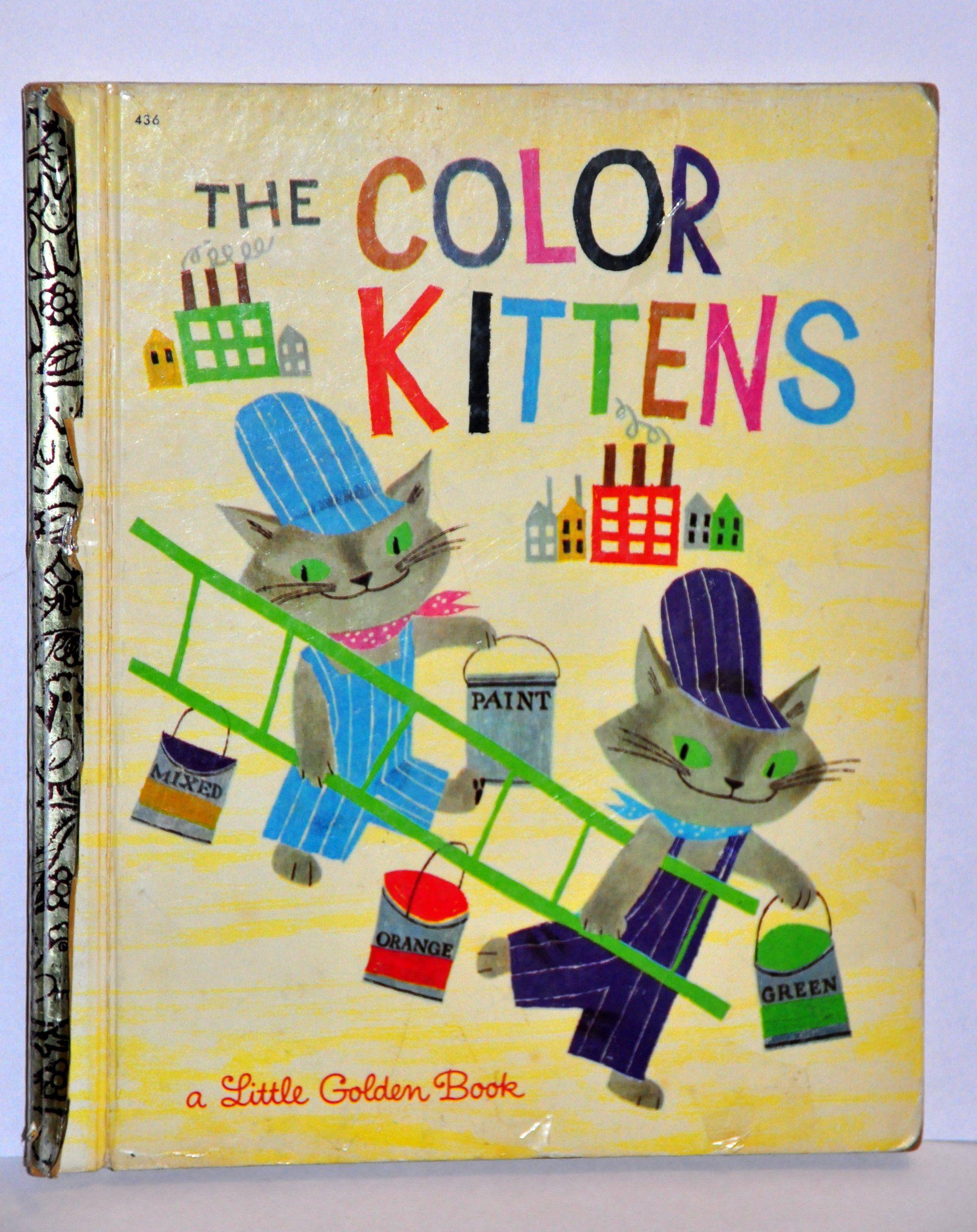 Image Result For The Color Kittens Golden Books Little Golden Books Childhood Books Vintage Books