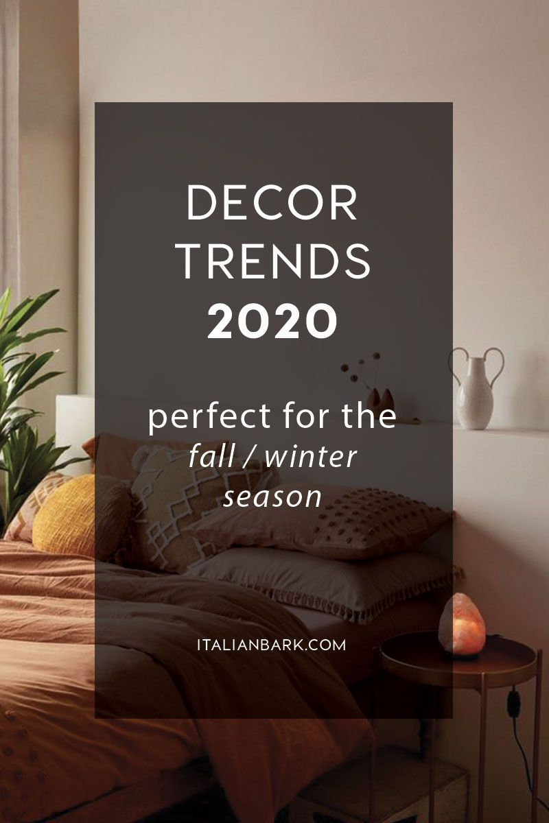 Fall Winter 2020 Decor Trends To Be Inspired At Home Trending Decor Fall Interior Design Winter Interior Design
