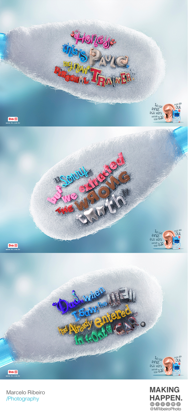 Campaign developed by Z + São Paulo advertising agency for #cotton #swab Dia. #MRibeiroPhoto #MakingHappen #Care