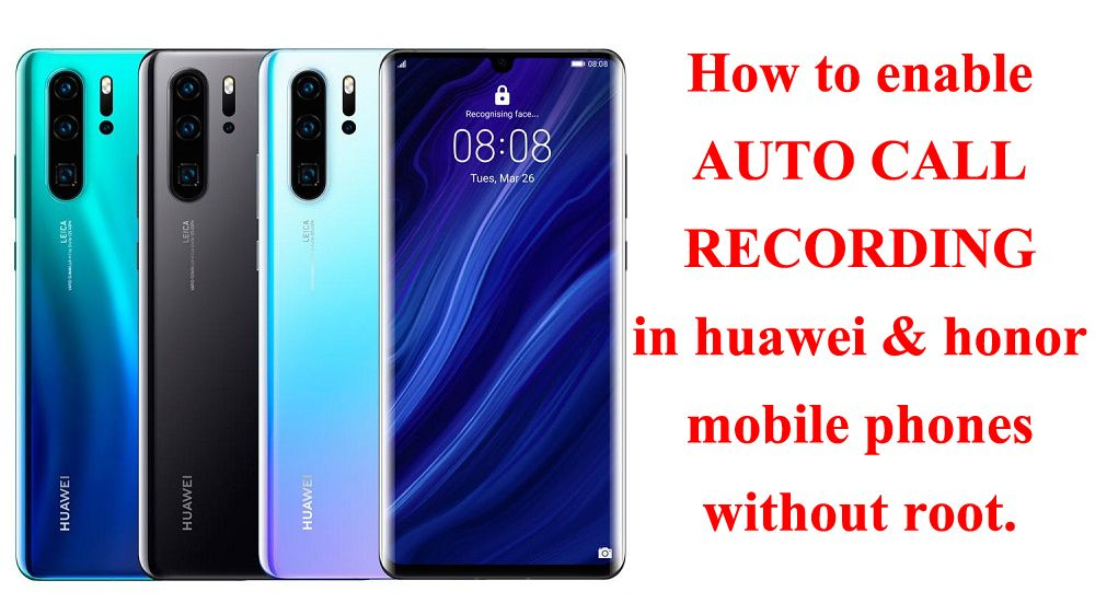 How to Enable Builtin Call Recording on any Huawei and