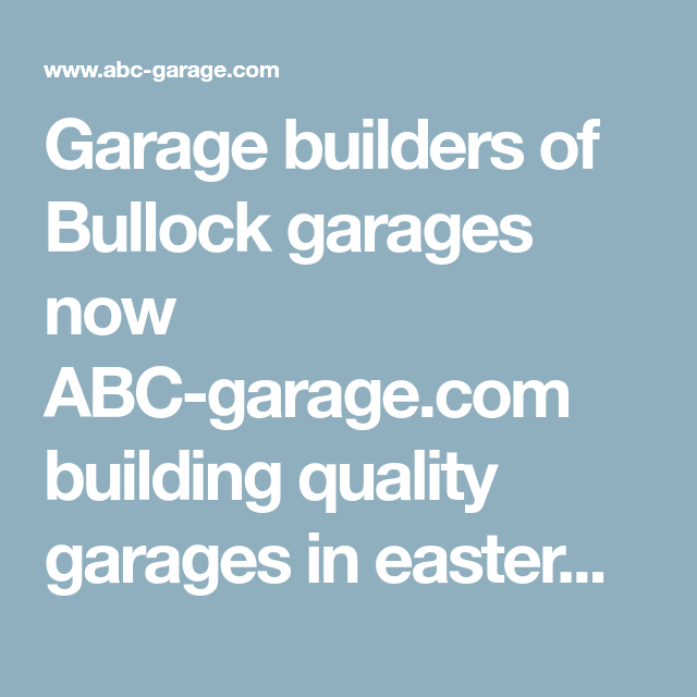 Garage Builders Of Bullock Garages Now Abc Garage Com Building Quality Garages In Eastern Iowa And Western Illinois Garage Builders Garages Garage Dimensions