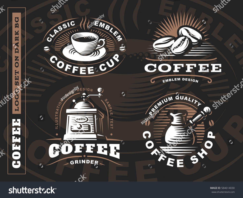 Coffee Logo Vector Illustration Emblem Set Design On Black Background Coffee Logo Logo Set Vector Logo