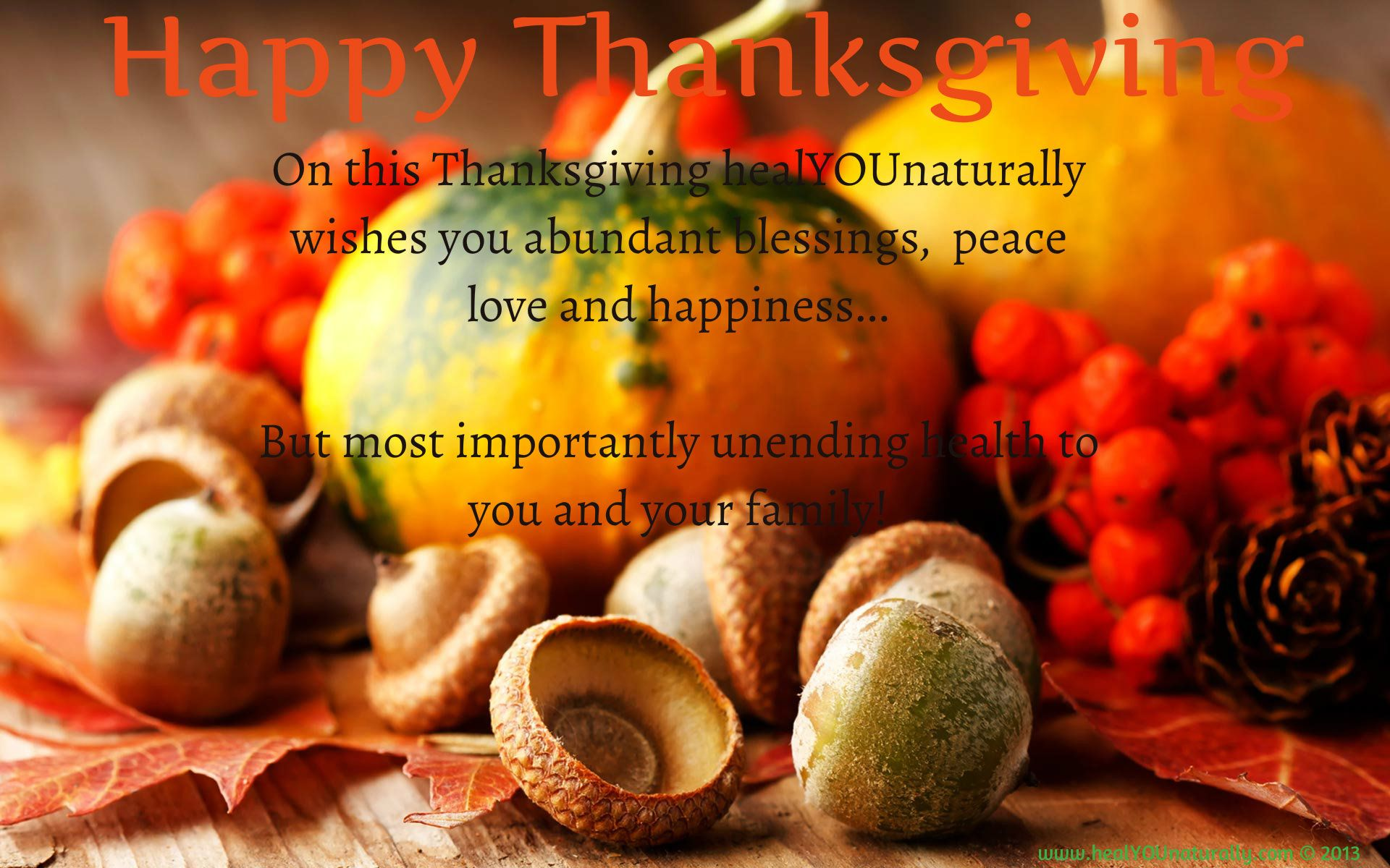 Wishing you a Happy and Healthy Thanksgiving <3