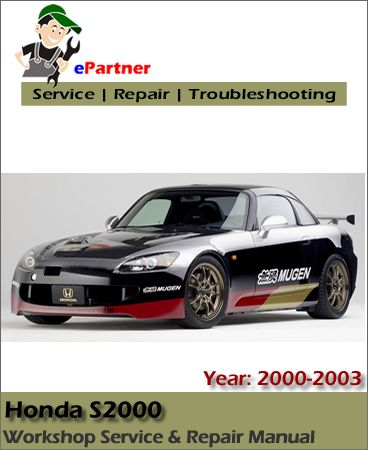download honda s2000 service repair manual 2000 2003 honda service rh pinterest ca Honda S2000 Custom 2018 Honda S2000 Coupe