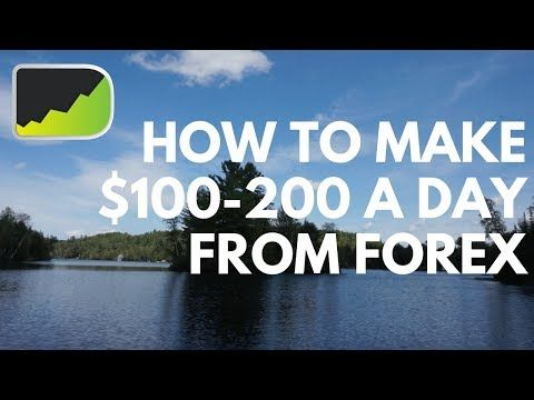 How to make 100 a day forex
