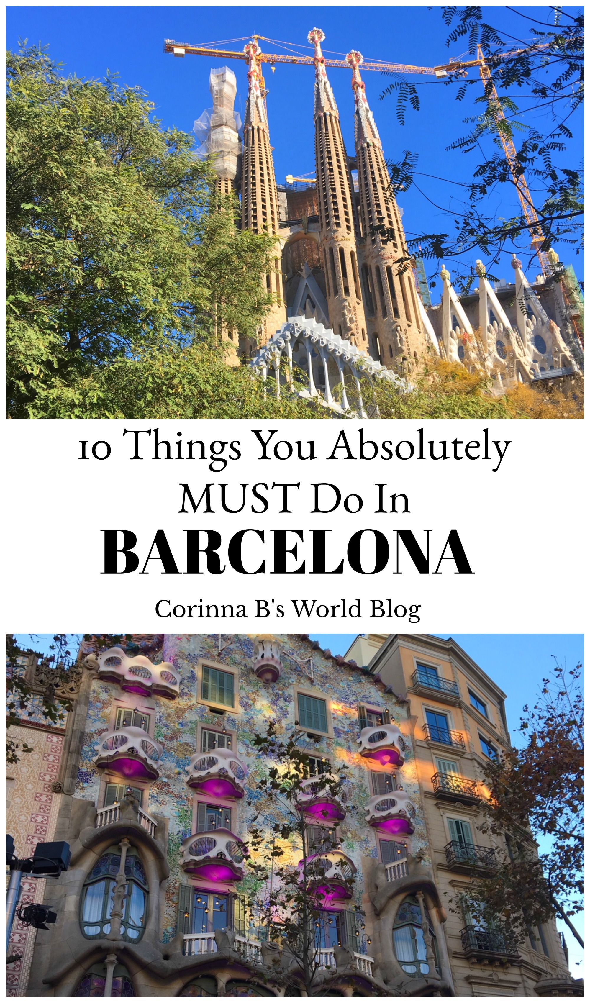 10 Things You Absolutely Must Do In Barcelona Travel Tips