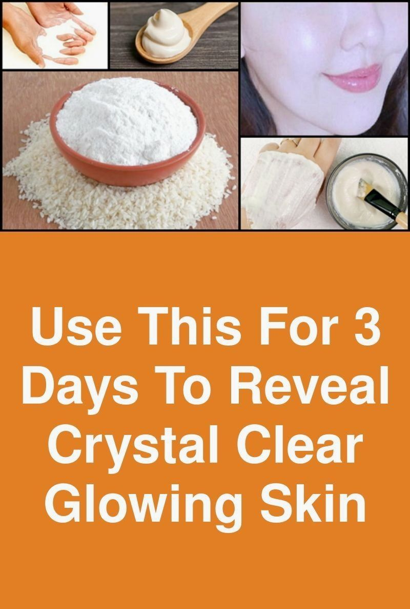 Use This For 3 Days To Reveal Crystal Clear Glowin