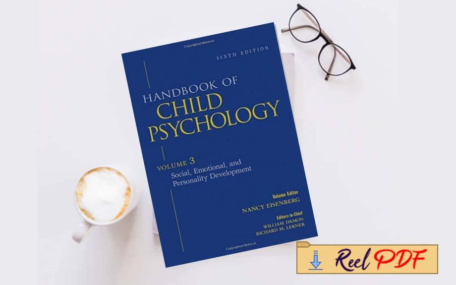 Handbook Of Child Psychology Vol 1 Theoretical Models Of Human Development 6th Edition Volume 1 Reel Pdf In 2021 Child Psychology Psychology Human Development