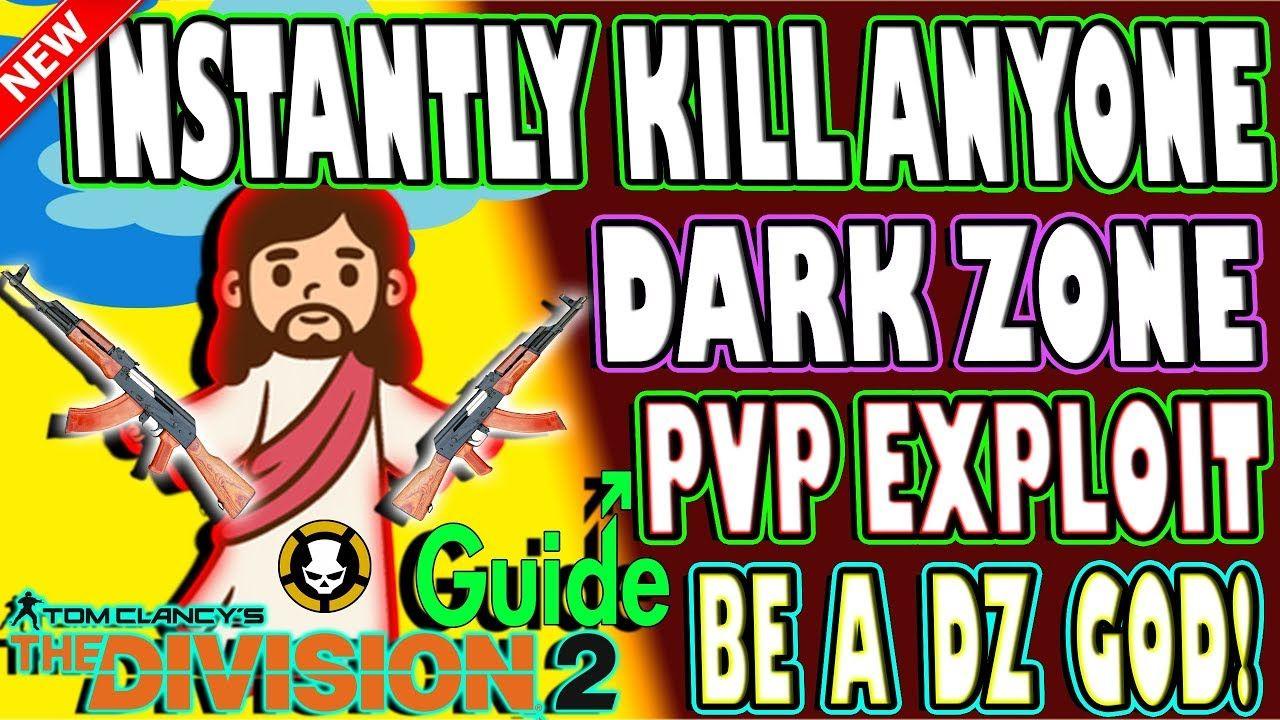 Insane Instant 1 Shot Kill Dark Zone Pvp Exploit Become God