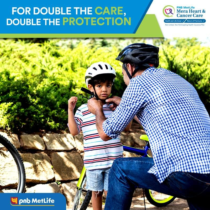 With PNB MetLife Mera Heart & Cancer Care, enjoy health as ...